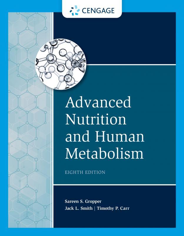 Advanced Nutrition and Human Metabolism, 8th Edition (營養師國考用書)