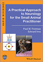 A Practical Approach to Neurology for the Small Animal Practitioner 1/e